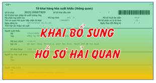 Khai bo sung ho so hai quan