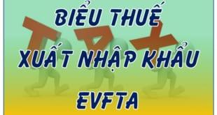 Bieu thue xuat nhap khau EVFTA